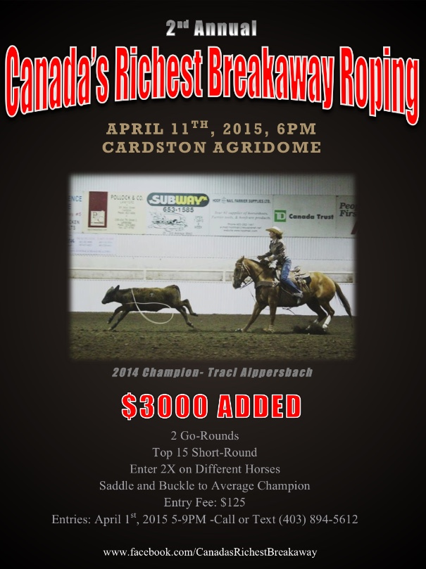 2nd Annual Canada's Richest Breakaway Roping @ Cardston Agridome | Cardston | Alberta | Canada