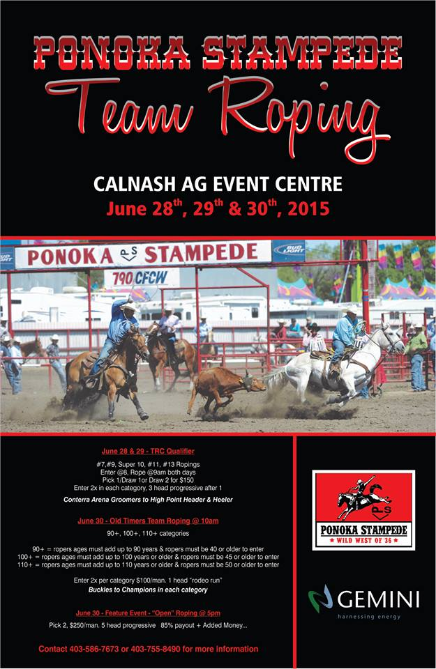 Ponoka Stampede Team Roping @ Calnash Ag Event Center   Ponoka   Alberta   Canada