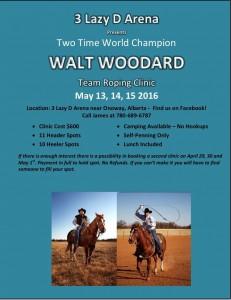 Walt Woodard Team Roping Clinic @ 3 Lazy D Arena | Onoway | Alberta | Canada